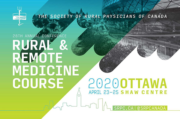 SRPC Rural+Remote Medical Course @ Ottawa Shaw Centre