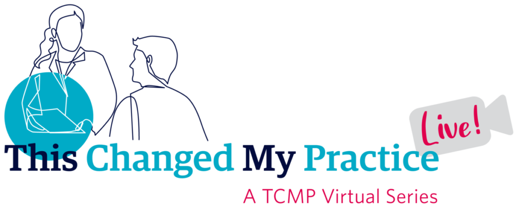 This Changed My Practice - Live! @ Virtual